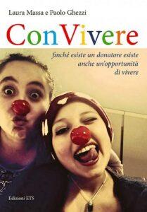 """""""ConVivere"""" – Finchè esiste un donatore esiste anche un'opportunità di vivere"""